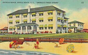 MYRTLE BEACH SOUTH CAROLINA~PATRICIA MANOR HOTEL-BEACH-1947 POSTMARK POSTCARD