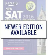 Kaplan New Sat 2016 Strategies, Practice and Review with 3 Practice Tests: Book