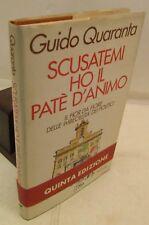 POLITICA SATIRA - Guido Quaranta: Scusatemi ho il patè d'animo - Rizzoli 1992