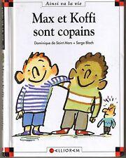 Max et Koffi sont copains * Dominique de Saint Mars * Max et lili * 24 Calligram