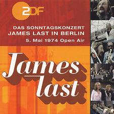 JAMES LAST - CD -JAMES LAST IN BERLIN - DAS SONNTAGSKONZERT- 5.MAI 1974 OPEN AIR
