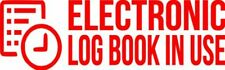 "Set Of 2 RED ""E-Log Device in Use"" Electronic Log Book Decal Sticker Truck ELD"