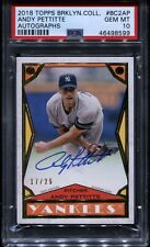 Andy Pettitte 2018 Topps Brooklyn Collection On-Card Auto /25 PSA 10 GEM Yankees