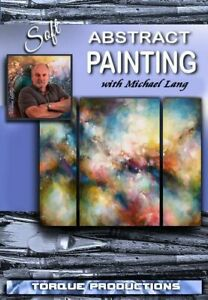 Painting Instruction DVD ''Soft Abstract Art  Michael Lang How To Demonstration