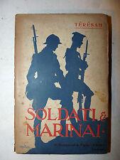 Guerra Racconti - Teresah: Soldati e Marinai 1918 Bemporad illustrazioni Golia