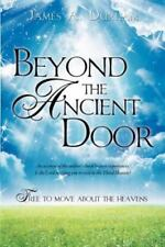NEW - Beyond the Ancient Door by Durham, James A.
