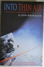 Into Thin Air: Personal Account of the Everest Disaster by Jon Krakauer