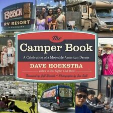 The Camper Book: A Celebration of a Moveable American D - Paperback NEW Hoekstra