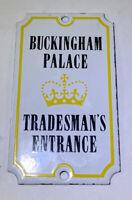 Vintage Porcelain Sign Buckingham Palace Tradesman Entrance England Authentic