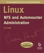 Craig Hunt Linux Library: Linux NFS and Automounter Administration by Erez...