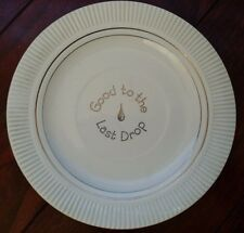 RARE Antique SALEM CHINA GOOD TO THE LAST DROP MAXWELL HOUSE COFFEE UNDER PLATE