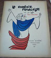 La comédie Française vue par BIB, Paris 1931, numéroté, caricature, théâtre