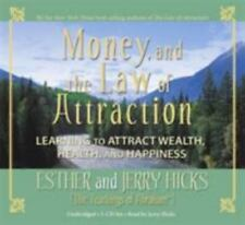 Money, and the Law of Attraction Set : Learning to Attract Wealth, Health,...
