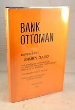 BANK OTTOMAN Memoirs of Armen Garo Armenia Turkey