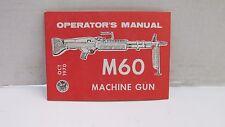 Original Vietnam Era US M60 Machine Gun Instruction Training Manual 1970 Dated