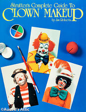 Strutter's Complete Guide To Clown Makeup Book By Jim Roberts