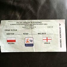 MATCH TICKET - POLSKA  / POLAND U-21 v ENGLAND UNDER-21 2004 EUROPEAN QUALIFIER