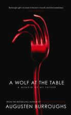 A Wolf At The Table By Augusten Burroughs. 9781905264353