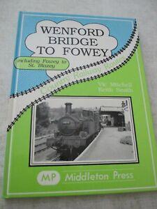 Wenford Bridge to Fowey: St. Blazey. Country Railway Routes, Middleton Press GWR