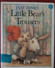Little Bear's Trousers (Old Bear and Friends) (CS-L)