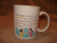 """Shoe-Box Coffee Mug""""A Friend Is Someone Who will let you whine to them """" 4""""x3"""""""