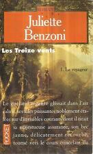 JULIETTE BENZONI LES TREIZE VENTS 3. L'INTRUS