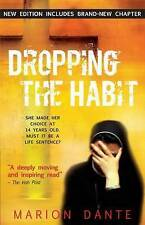 Dropping the Habit, Dante, Marion, Good Book