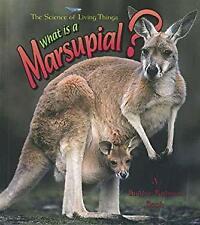 What Is a Marsupial? Library Binding Bobbie Kalman