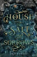 House of Salt and Sorrows, Paperback by Craig, Erin A., Brand New, Free shipp...