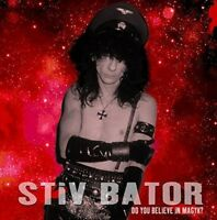 Stiv Bators - Do You Believe In Magyk? (NEW CD)