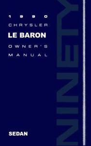 1990 Chrysler Lebaron Sedan Owners Manual User Guide Reference Operator Book OEM