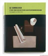 Manuel Le Corbusier, étude sur l'allemande des arts Mouvement, Réduit