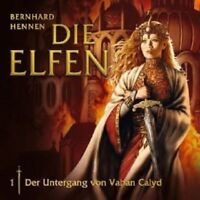 DIE ELFEN - 01: DER UNTERGANG VON VAHAN CALYD  CD HÖRSPIEL NEU