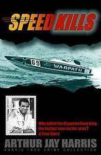 Speed Kills: Who killed the Cigarette Boat King, the fastest man on the seas? (H
