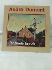 ANDRE DUMONT J'entends ta Voix LP 1981 Escales ES381 Records Quebec Canada Vinyl