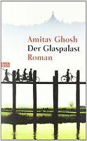 Der Glaspalast: Roman von Ghosh, Amitav | Buch | Zustand gut