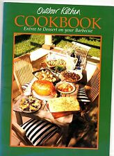 Outdoor kitchen cookbook, entree to dessert on your barbecue