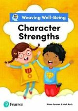 WEAVING WELL-BEING CHARACTER STRENGTHS PUPIL BOOK NEU FORMAN FIONA PEARSON EDUCA