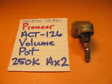 PIONEER ACT-126 VOLUME POT 250K Ax2 SX-3700 SX-820 STEREO RECEIVER