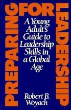 Preparing for Leadership: A Young Adult's Guide to Leadership Skills in a Global