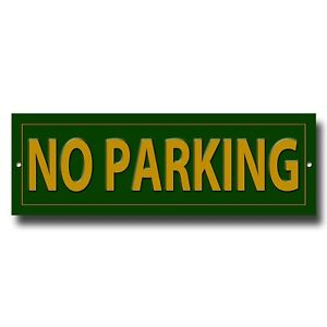 "NO PARKING PRESTIGE METAL SIGN - 12"" LONG X 4"" HIGH - GREEN -INSTRUCTIONAL SIGN"