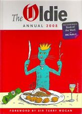 THE OLDIE ANNUAL 2008 Editor Richard Ingrams 1st hb Hilarious satire Excellent