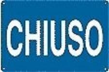 CHIUSO 300X200 CARTELLO CARTELLI SEGNALETICA
