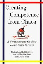 Creating Competence from Chaos: A Comprehensive Guide to Home-Based Services