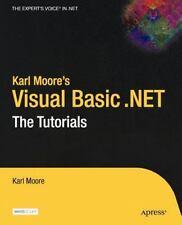 Karl Moore's Visual Basic .NET: The Tutorials