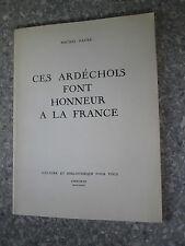 FAURE Ces Ardéchois font honneur à la France