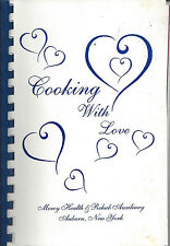 *AUBURN NY 1997 COOKING WITH LOVE COOK BOOK *MERCY HEALTH & REHAB AUXILIARY RARE