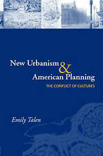 New Urbanism and American Planning: The Conflict of Cultures-ExLibrary