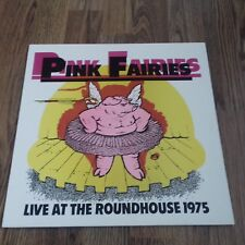 PINK FAIRIES - LIVE AT THE ROUNDHOUSE 1975 LP NEW