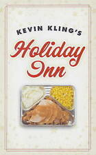 Kevin Kling's Holiday Inn-ExLibrary
